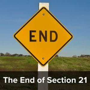 The End of Section 21 – Possession claims based on 'bad tenant' grounds